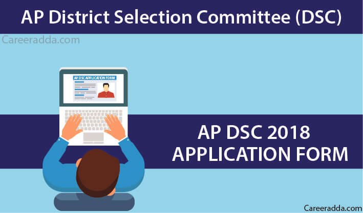 AP DSC 2018 Application Form