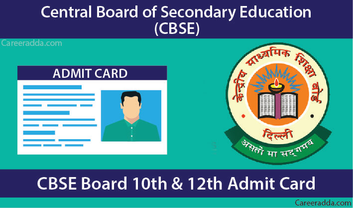 CBSE 10th & 12th Admit Card
