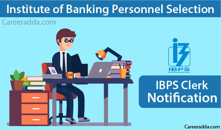 IBPS Clerk Notification