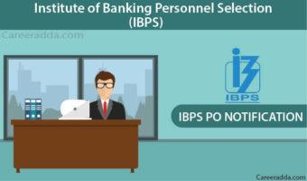 IBPS PO 2018 – Notification, Apply Online, Exam Dates, Application Form