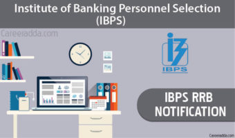 IBPS RRB 2018 – Notification, Application Form, Exam Date, Eligibility
