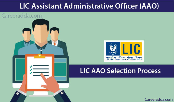 LIC AAO Selection Process