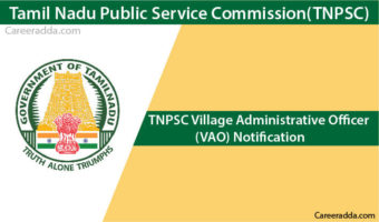TNPSC VAO 2018 – Notification, Eligibility, Application Form, Apply Online, Syllabus