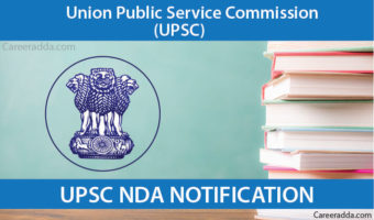 UPSC NDA 2018 – Notification, Eligibility, Application Form, Exam Pattern