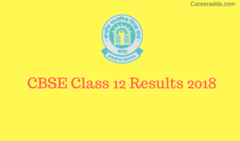 CBSE 12th Result 2018 – CBSE Class 12th Result 2018 With Marks