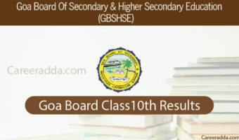 Goa Board 10th Results 2018 : GBSHSE Class 10th Result