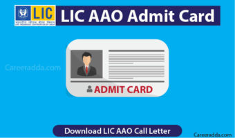 LIC AAO Admit Card 2018 – Download LIC AAO 2018 Call Letter