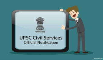 UPSC Civil Services 2018 : Notification, Syllabus, Exam Date