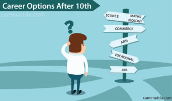 Career Options After 10th Class – Choose Best Stream Of Your Interest For Better Job Opportunities