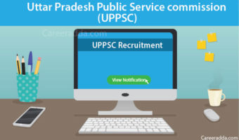 UPPSC Recruitment 2018 – Notification, Exam Pattern