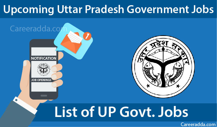 Upcoming Government Jobs in Uttar Pradesh