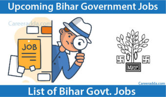 Bihar Government Jobs 2018 – Latest Bihar Government Jobs 2018