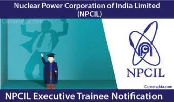 NPCIL Recruitment 2018 – Notification, Application Form, Apply Online