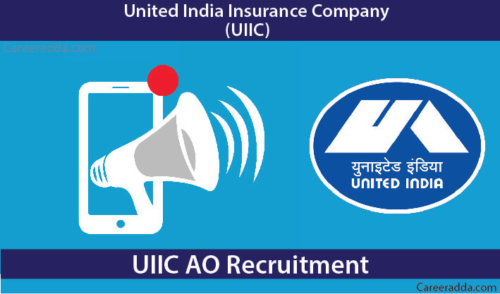 UIIC AO Recruitment