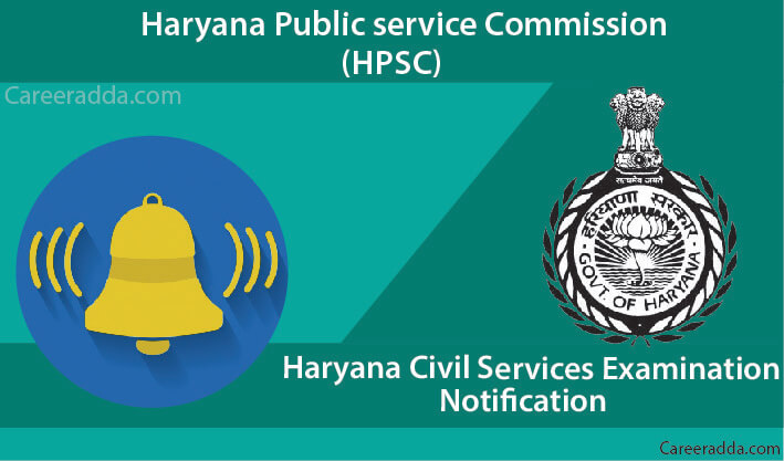 Haryana Civil Services NOTIFICATION