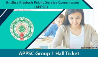 APPSC Group 1 Hall Ticket 2018 – APPSC Group 1 Hall Ticket Prelim & Main Exam 2018