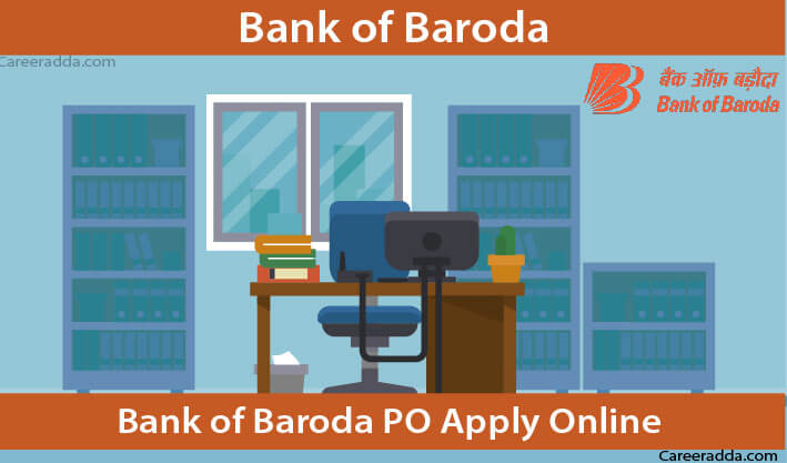 Bank of Baroda PO Apply Online