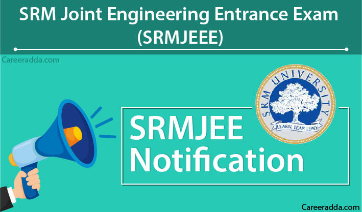 SRMJEEE Notification