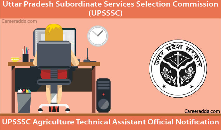 UPSSSC Agriculture Technical Assistant Recruitment