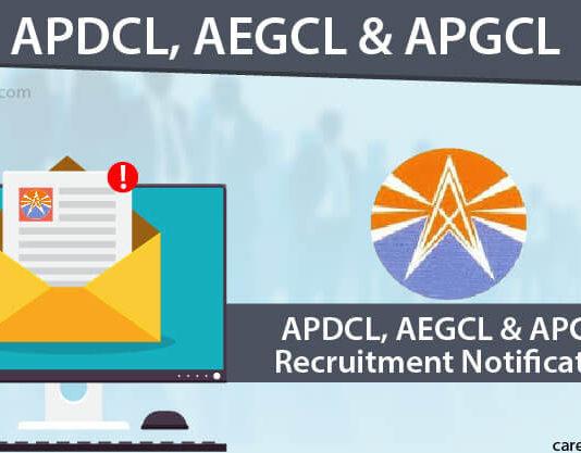 APDCL, AEGCL & APGCL Recruitment