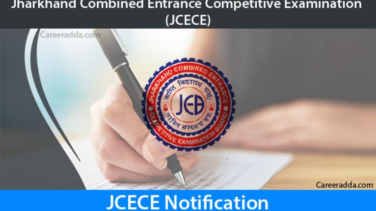 JCECE/JEECE 2019 Notification, Application Form, Eligibility, Exam