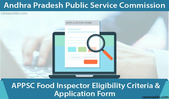 APPSC Food Inspector Application Form