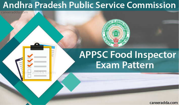 APPSC Food Inspector Exam Pattern