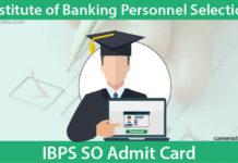 IBPS SO Admit Card
