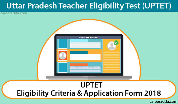 UPTET 2018 Application Form
