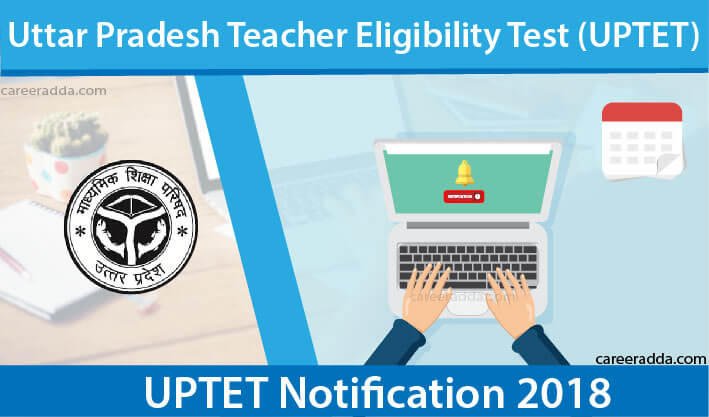 UPTET 2018 Notification
