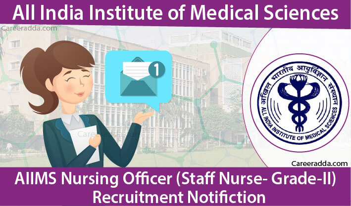 AIIMS Nursing Officer Recruitment