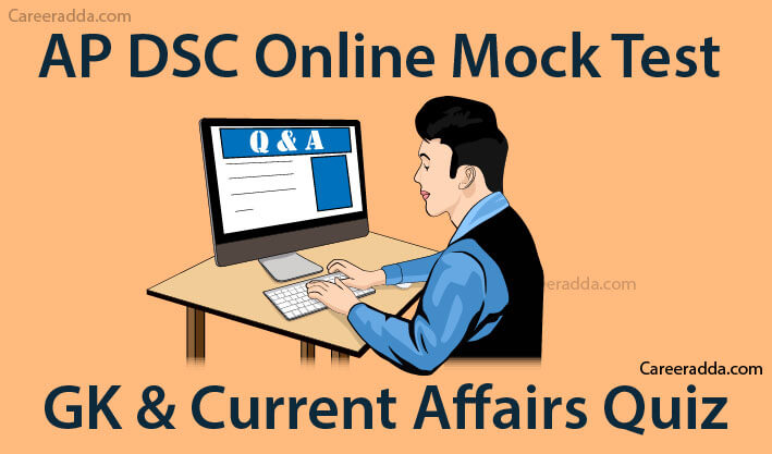 AP DSC GK & Current Affairs Mock Tests