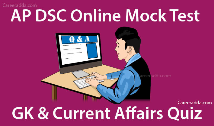 AP DSC GK & Current Affairs Online Mock Tests