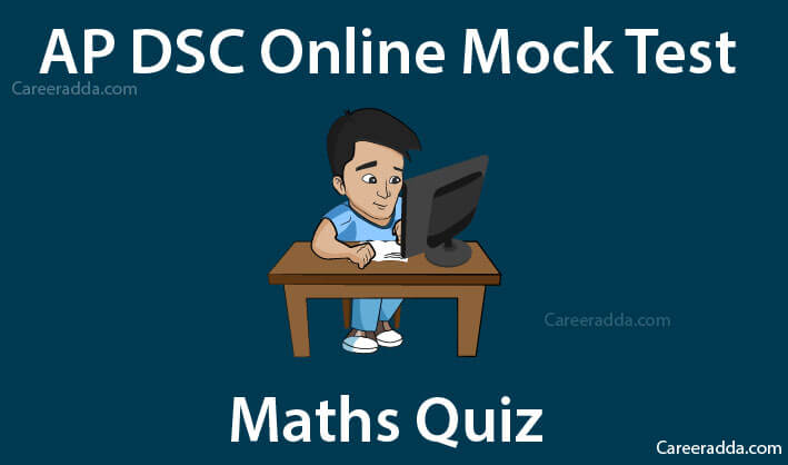AP DSC Maths Mock Test