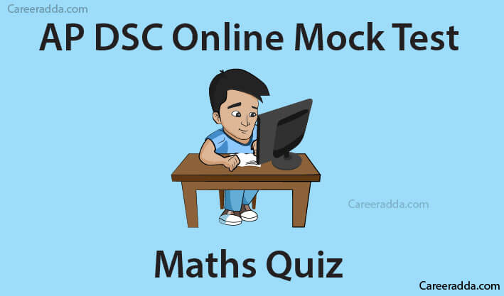 AP DSC Maths Online Mock Test