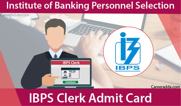 IBPS Clerk Admit Card