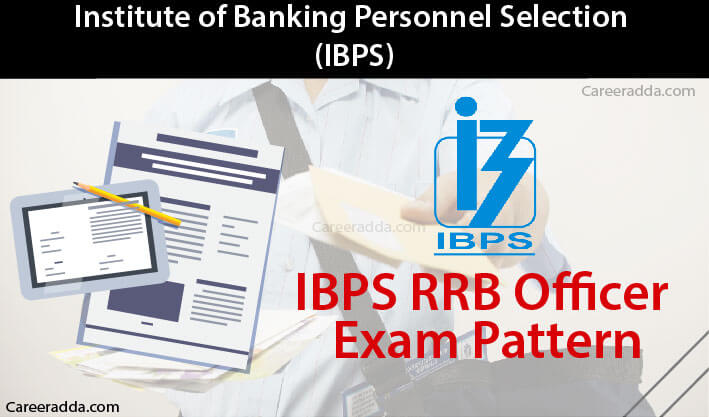 IBPS RRB Officer Exam Pattern