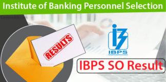 IBPS SO Results