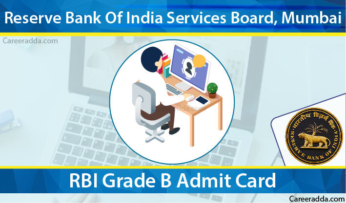 RBI Grade B Admit Card