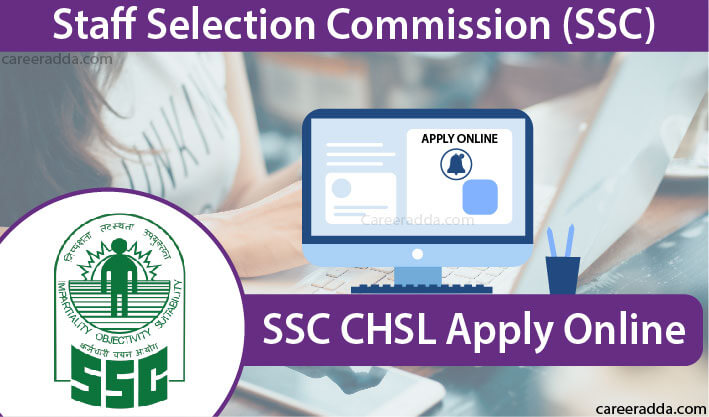 SSC CHSL Apply Online