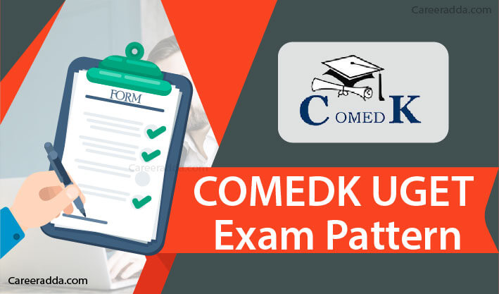 COMEDK UGET Exam Pattern