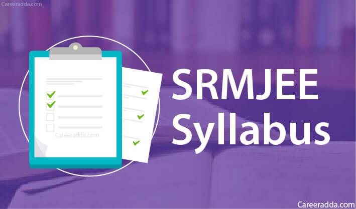 SRMJEEE Syllabus