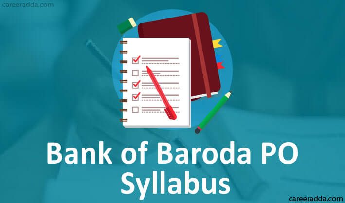 Bank Of Baroda PO Syllabus