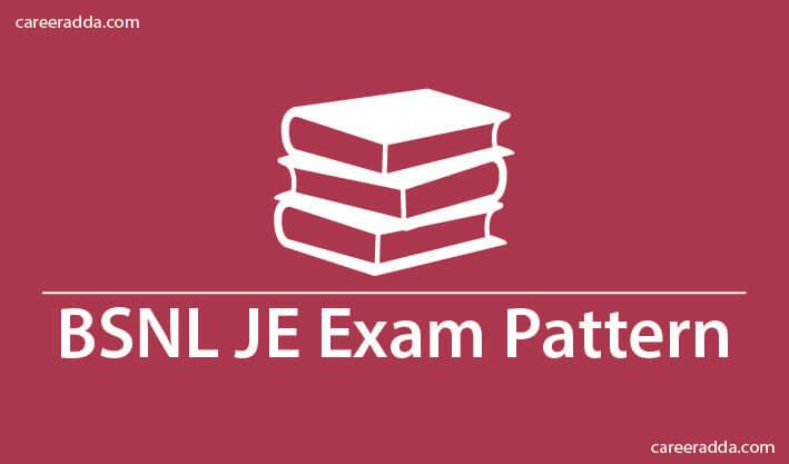 BSNL JE Exam Pattern