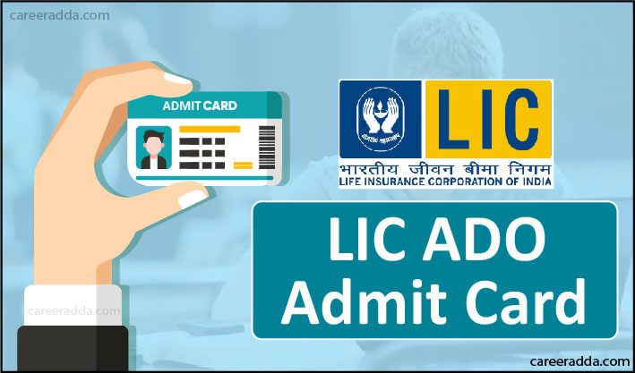 LIC ADO Admit Card