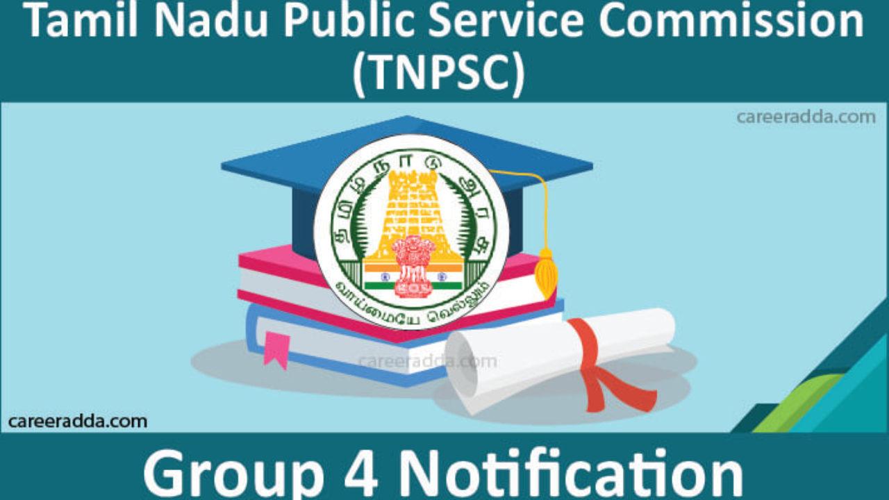 TNPSC Group 4 Notification 2019 : Exam Date, Application