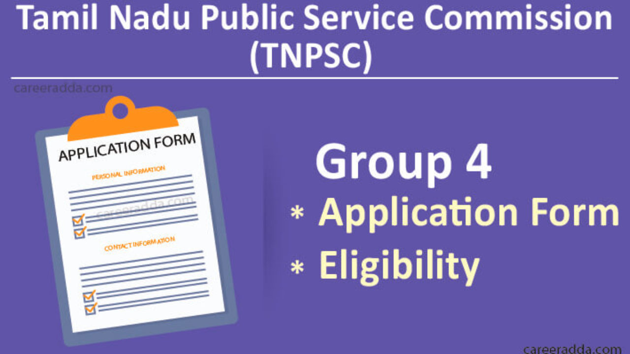 TNPSC Group 4 2019 Apply Online, Application Form, Eligibility, Fee