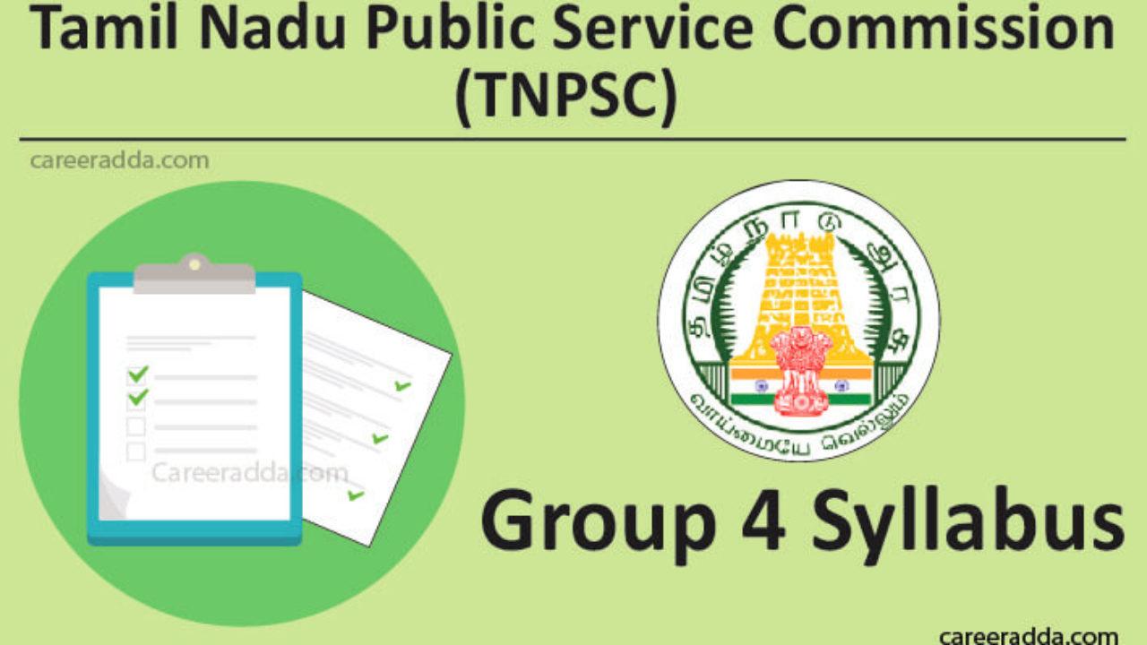 TNPSC Group 4 Exam Pattern 2019, Syllabus, Selection Process