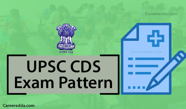 UPSC CDS Exam Pattern