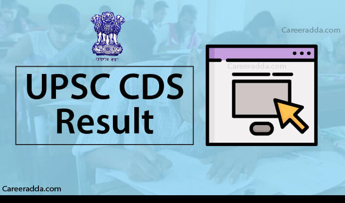 UPSC CDS Results 2019 - Marks Sheet, Cut Off, Date